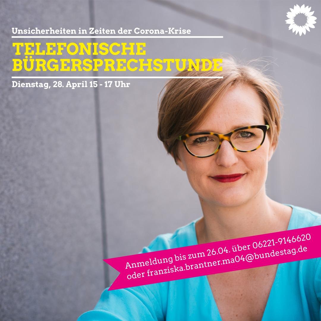 Bürgersprechstunde mit Dr. Franziska Brantner (Dienstag, 28. April 2020)