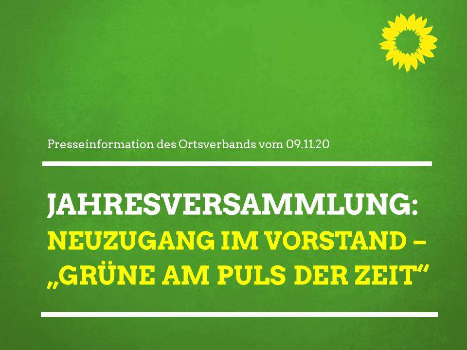 """Jahresversammlung: Neuzugang beim Vorstand – """"Grüne am Puls der Zeit"""""""