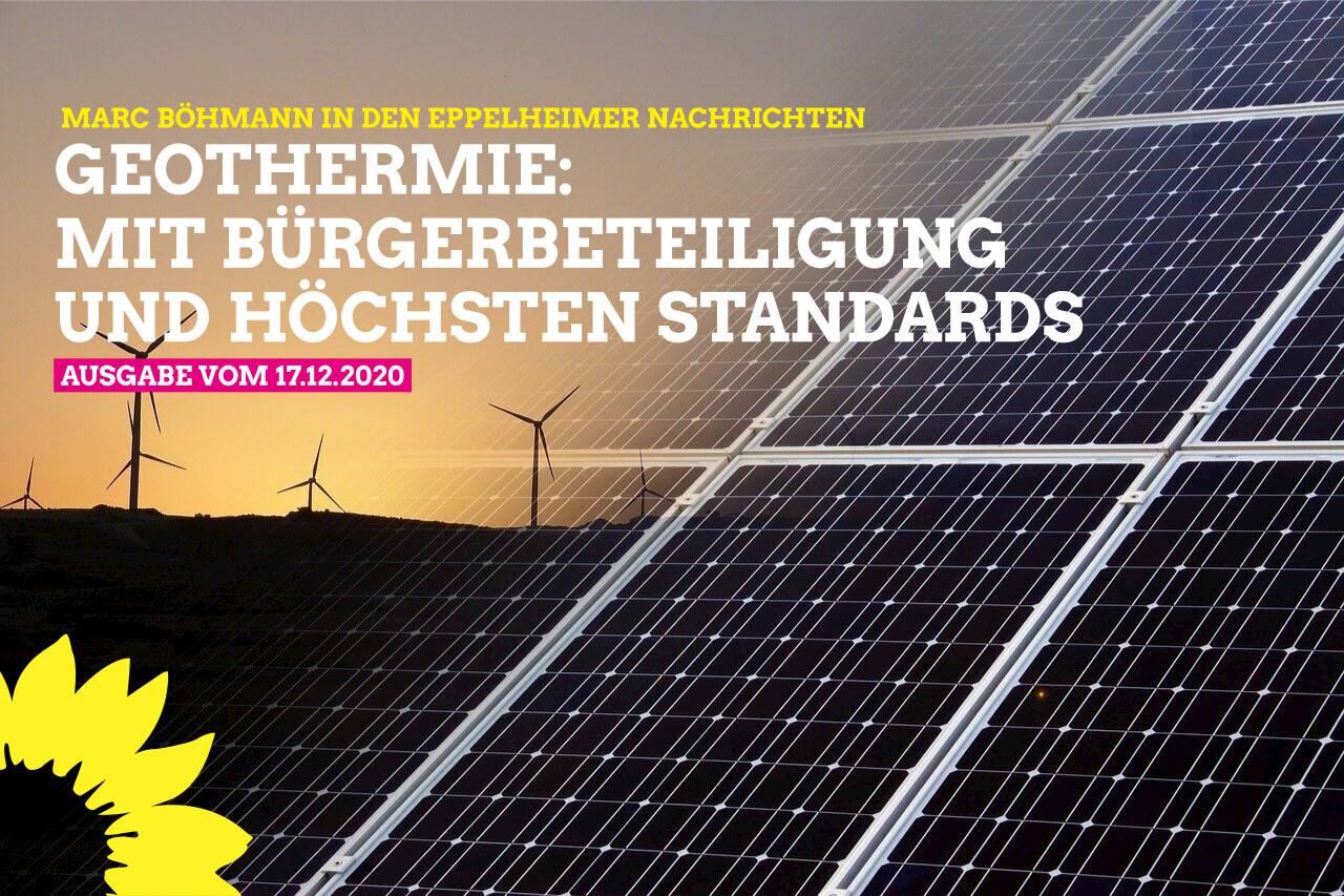 Neue Energieform Geothermie:  Ja, aber mit Bürgerbeteiligung und höchsten Qualitätsstandards